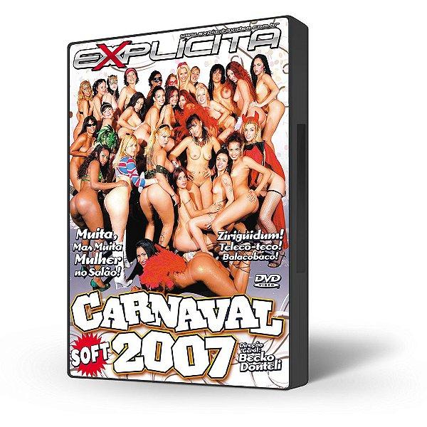 DVD Explícita Vídeo, Carnaval 2007 Soft