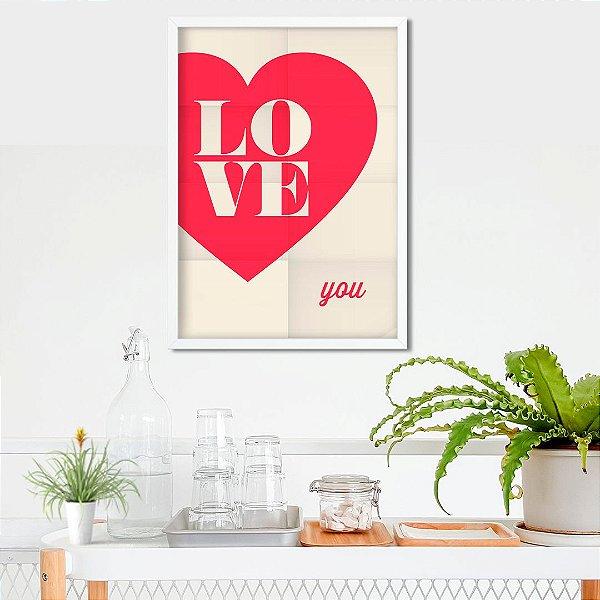 Love you - Emoldurado