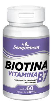 VITAMINA B7 - BIOTINA - 60 CAPSULAS - 240MG - SEMPREBOM