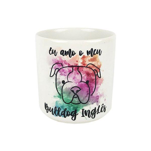 Caneca Eu Amo o Meu Bulldog Inglês Mania Dog