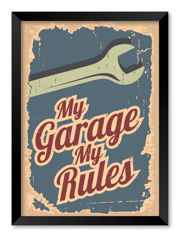 Quadro My Garage My Rules