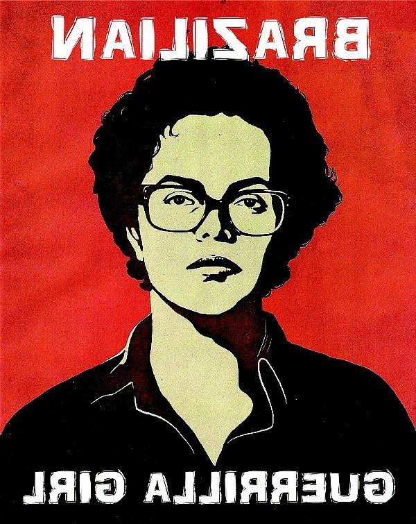 Pôster Dilma Guerrilheira