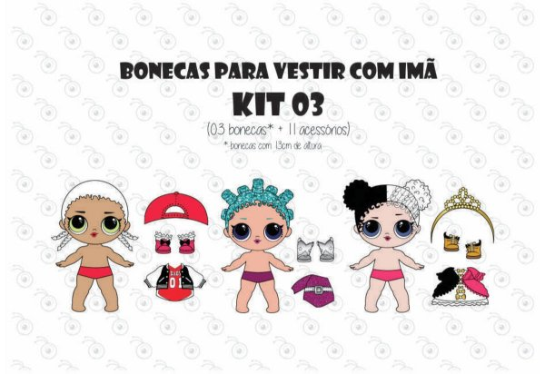 Kit 03 para Vestir com imãs - Bonecas LOL