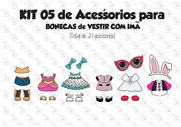 Kit 05 de Acessórios para Vestir com imãs - Bonecas LOL