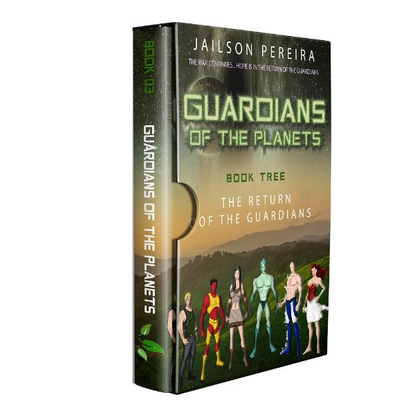 """EBook Guardians of the Planets """"The Return of the Guardians"""" - author Jailson dos Santos Pereira"""