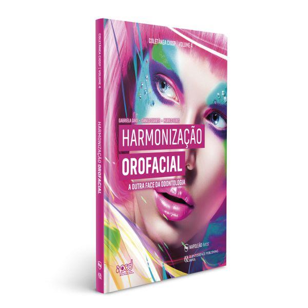 Harmonização Orofacial - A outra face da Odontologia