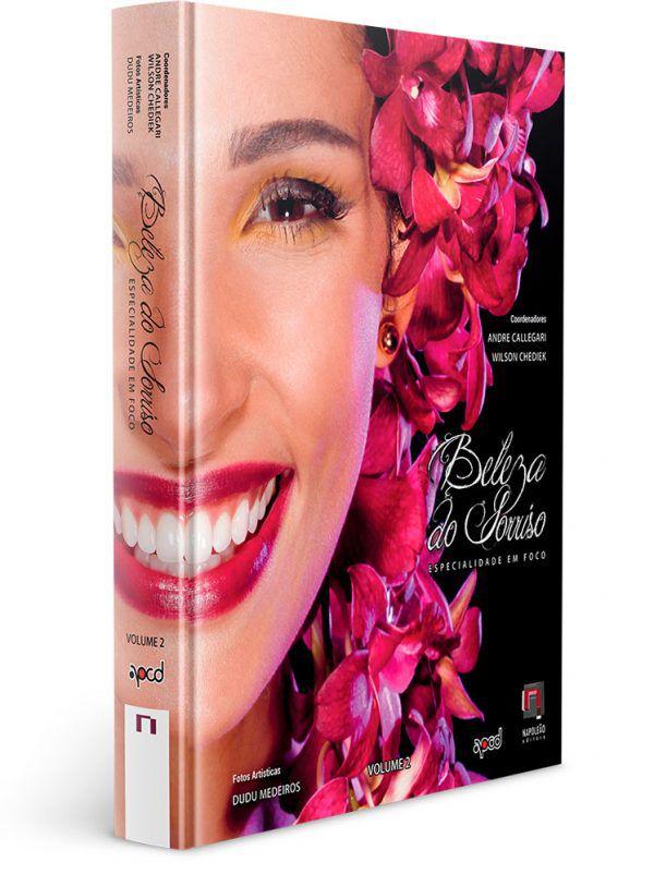 Beleza Do Sorriso – Especialidade Em Foco – Vol. II