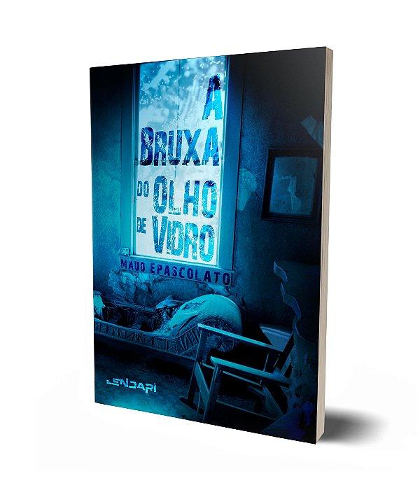 A BRUXA DO OLHO DE VIDRO (Coleção de Bolso)