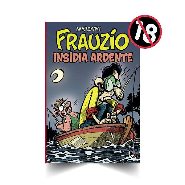Frauzio Insídia Ardente (Fascículo 21)