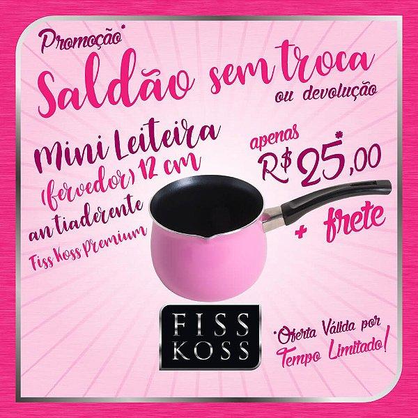 SALDÃO SEM TROCA / DEVOLUÇÃO - Mini Leiteira Antiaderente 12cm - FISS KOSS Premium - Rosa