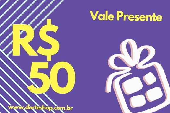 VALE PRESENTE DE R$50