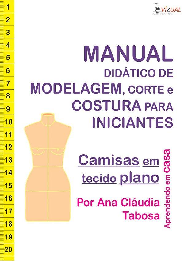 Apostila Curso Didático de Modelagem, Corte e Costura de Camisas em Tecido Plano em PDF