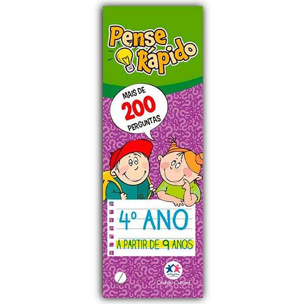 PENSE RÁPIDO - 4ºANO