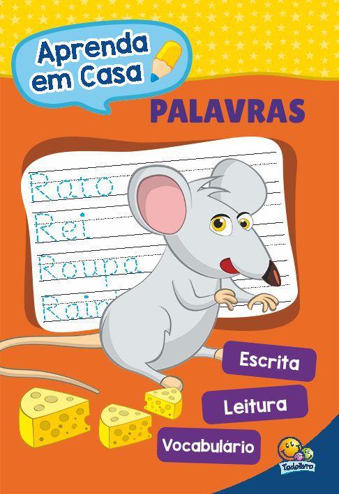 APRENDA EM CASA... PALAVRAS