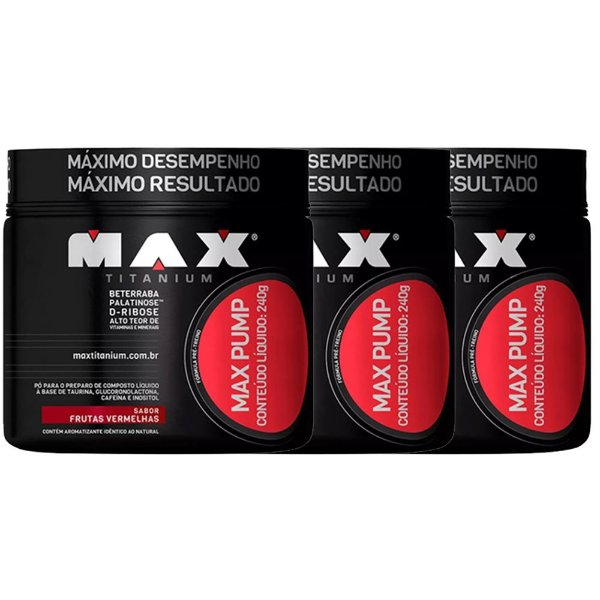 Max Pump (pré treino) - 3x 240 gramas - Max Titanium
