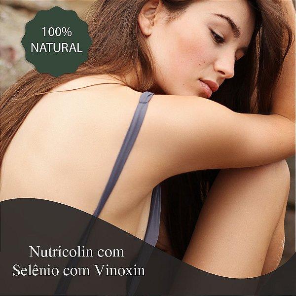 Nutricolin 300 mg + Selênio 50 mcg + Vinoxin 30 mg - Combate flacidez, auxilia na circulação e rejuvenescedor
