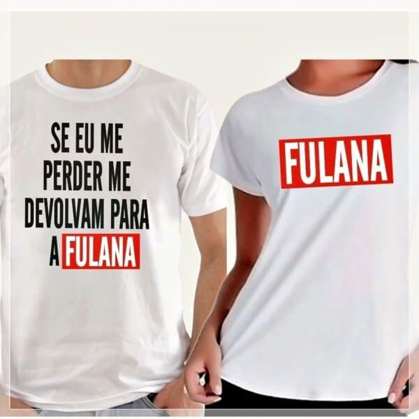 """2 Camisas Personalizada Para Casal """"Devolvam para Fulana"""""""