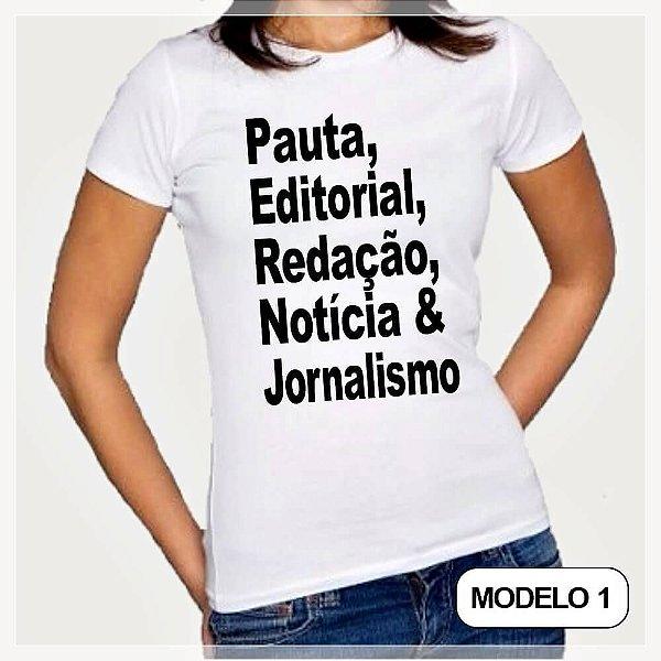 Camisa Baby Look Personalizada Frase de Jornalismo