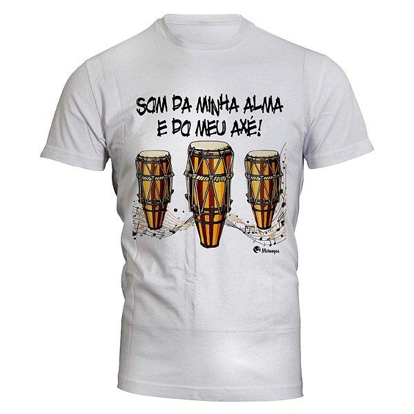 Camiseta Som da Minha Alma e do Meu Axé