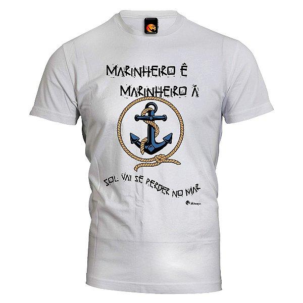 Camiseta Marinheiro Ê Marinheiro Á