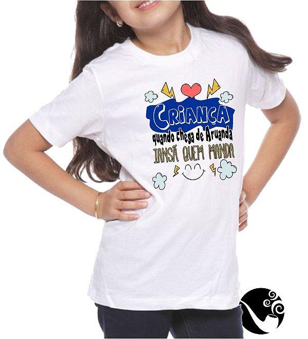 Camiseta Criança quando chega de Aruanda - infantil