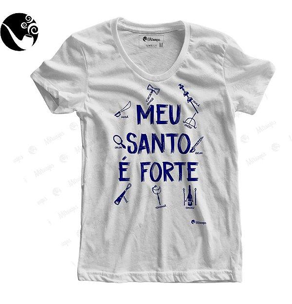 Camiseta Baby Look - Meu Santo é Forte