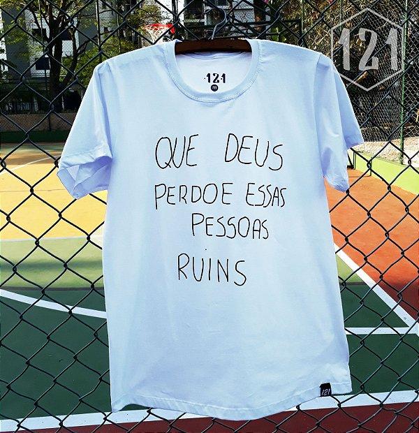 Camiseta Que Deus perdoe essas pessoas ruins