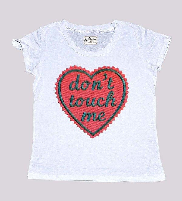 Blusinha feminina don`t touch me
