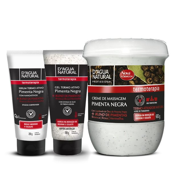 D'Agua Natural Serum Termo Ativo + Gel Termo Ativo + Creme Pimenta Negra