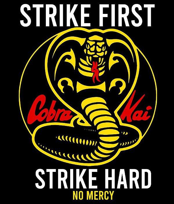 Camiseta Cobra Kai Strike First