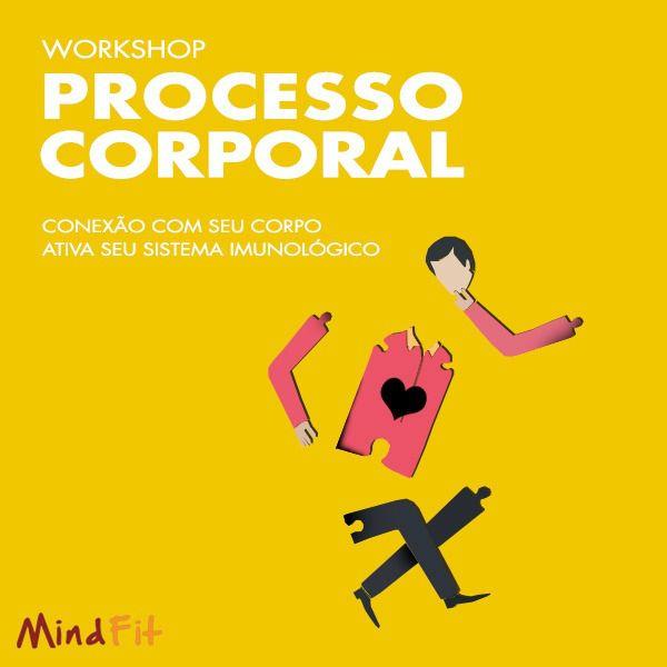 Workshop Processo Corporal - MTVSS - São Paulo