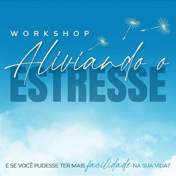 Workshop Aliviando o Estresse