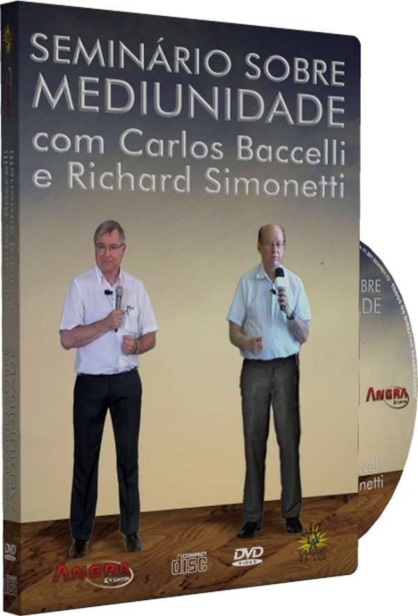 Seminário sobre Mediunidade - Carlos Baccelli e Richard Simonetti