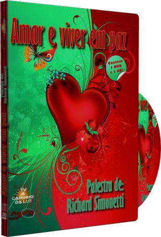 Amar e Viver em Paz - Richard Simonetti