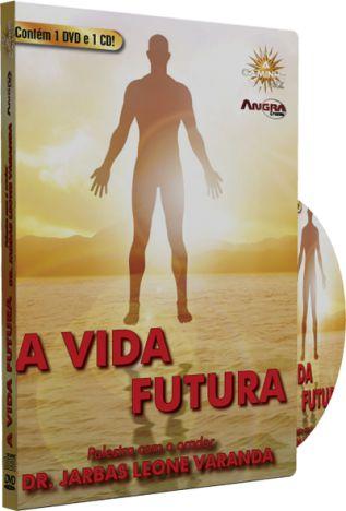 A Vida Futura - Dr. Jarbas Leone Varanda