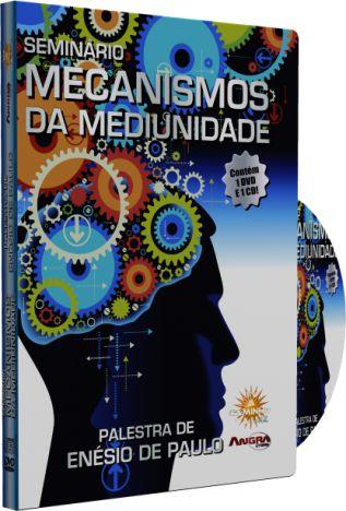 Seminário: Mecanismos da Mediunidade - Enézio de Paulo