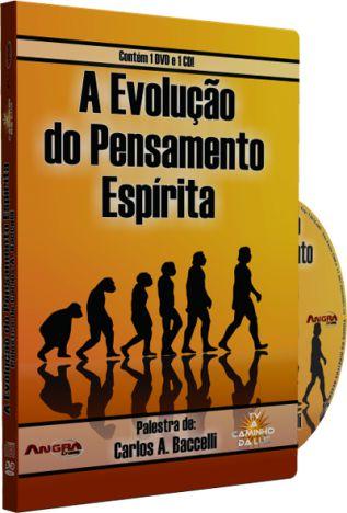 A Evolução do Pensamento Espírita - Carlos A. Baccelli