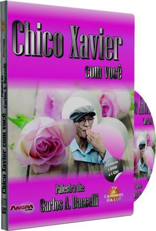 Chico Xavier com Você - Carlos A. Baccelli
