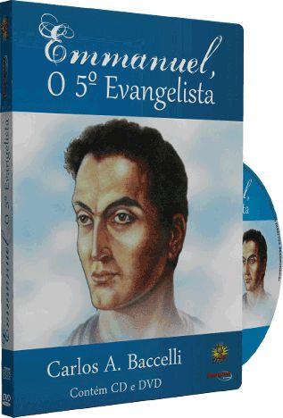 Emmanuel O 5º Evangelista - Carlos A. Baccelli