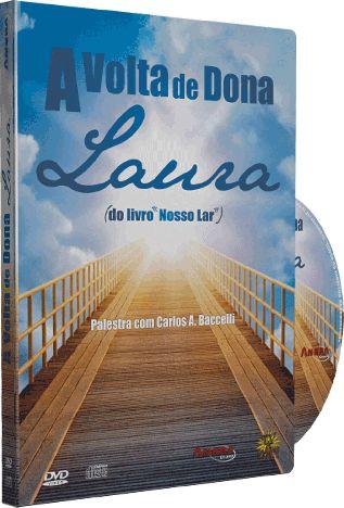 A Volta de Dona Laura - Carlos A. Baccelli