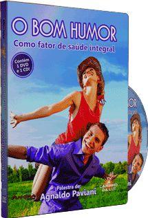 O Bom Humor Como Fator de Saúde Integral - Agnaldo Paviani