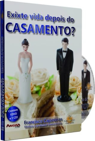 Existe Vida Depois do Casamento? - Francisco Cajazeiras