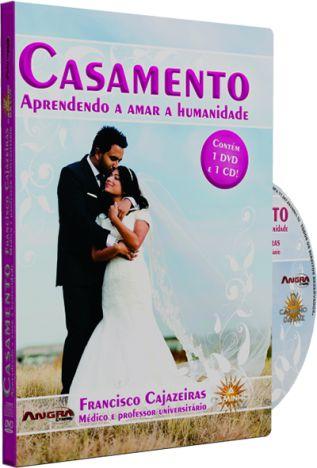 Casamento, Aprendendo a Amar a Humanidade - Francisco Cajazeiras