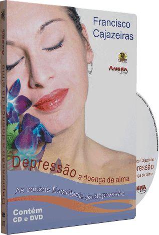 Depressão a Doença da Alma - Francisco Cajazeiras