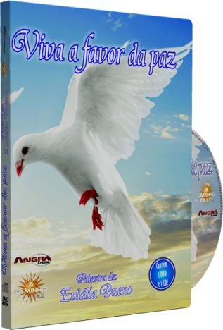 Viva a Favor da Paz  - Eulália Bueno
