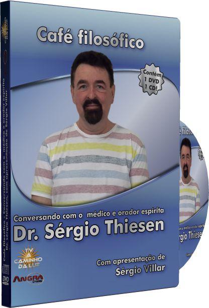 Café Filosófico - Conversando com o Médico e Orador Dr. Sérgio Thiesen