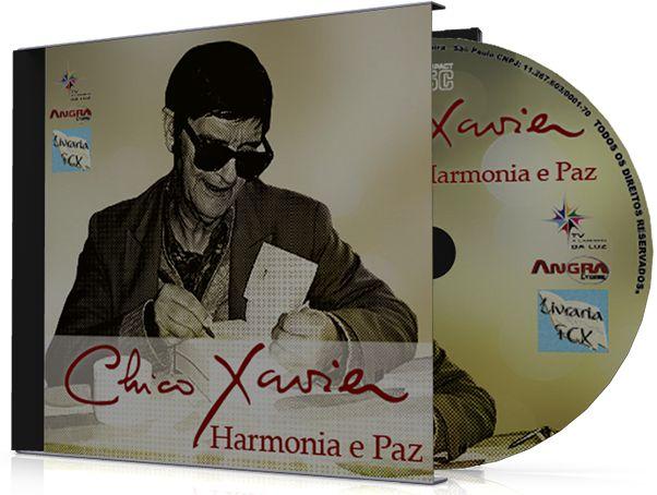 Harmonia e Paz - Chico Xavier