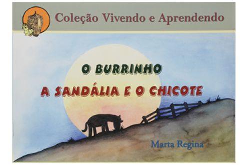O Burrinho - A Sandália e o Chicote - Marta Regina