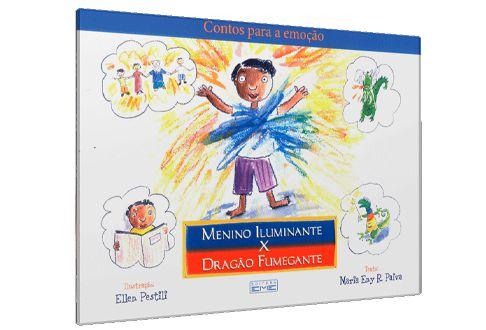 Menino Iluminante x Dragão Fumegante - Maria Eny R. Paiva