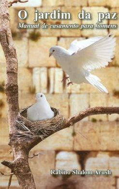 O Jardim da Paz  manual de casamento para homens
